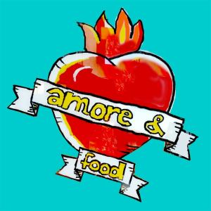 Amore - the food of love